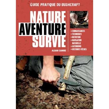 Nature, Aventure, Survie