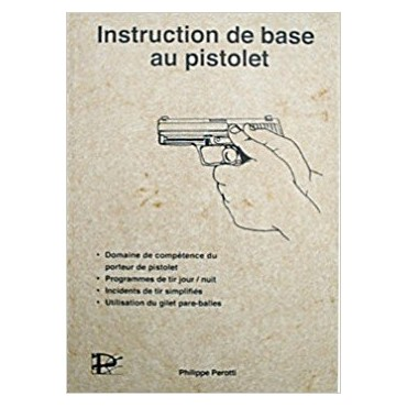 Instruction de base au Pistolet