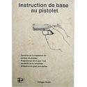 Instruction de base au Pistolet