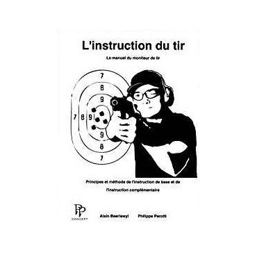 L'instruction du Tir